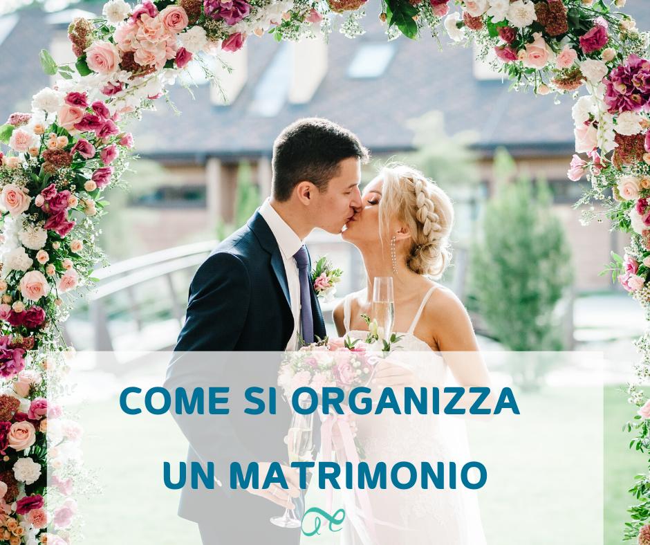 come si organizza un matrimonio | organizzazione matrimonio | step organizzare matrimonio