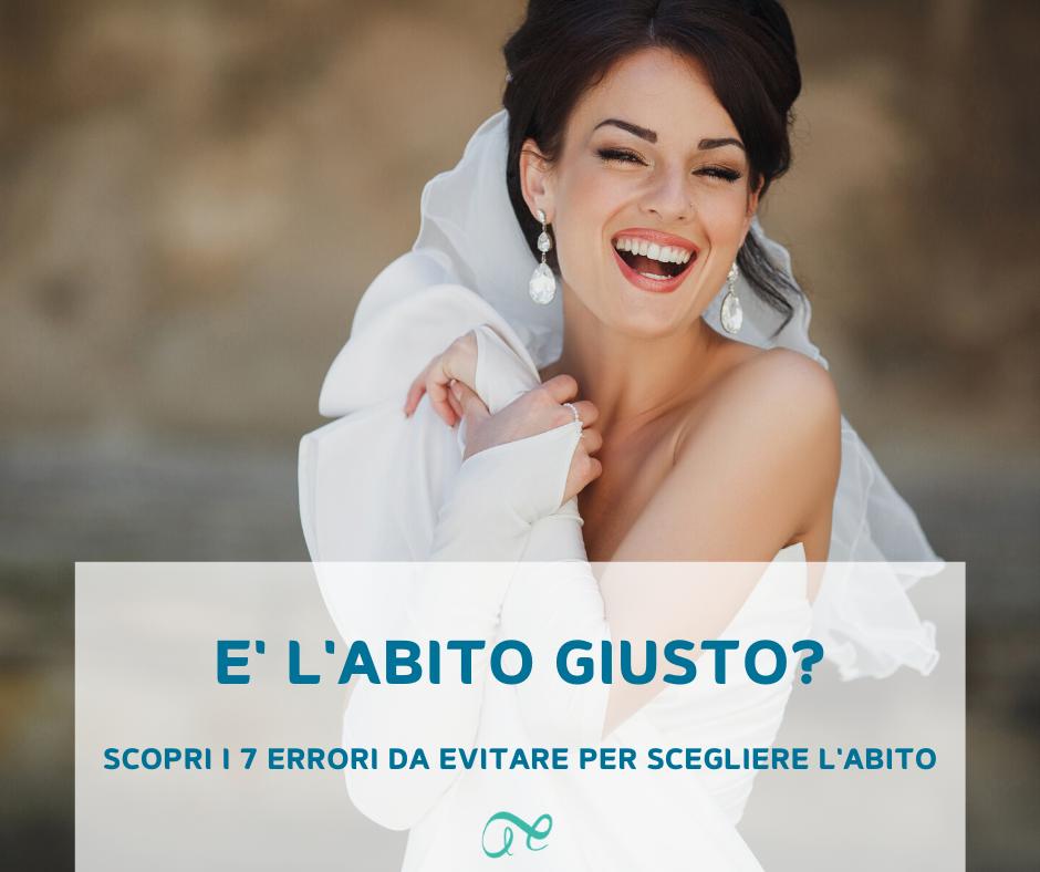 come scegliere l'abito da sposa | wedding dress | sposa | abiti da sposa | abito giusto da sposa