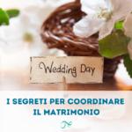 coordinare il matrimonio   wedding coordinator