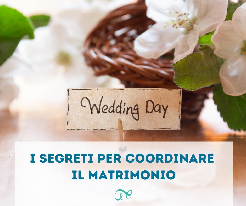 coordinare il matrimonio | wedding coordinator