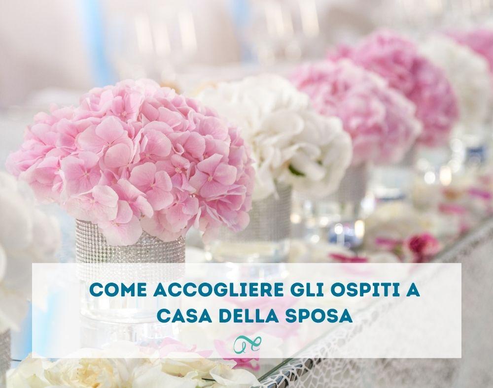 Alter Ego Wedding | Come accogliere gli ospiti a casa della sposa